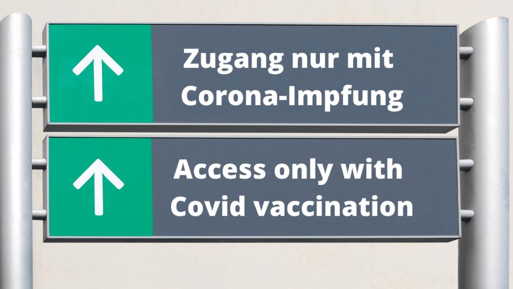 Zutritt zum Betrieb nur für Corona Geimpfte